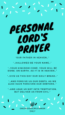 PRAYER: PERSONAL LORD'S PRAYER