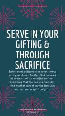 SERVE OTHERS: THROUGH GIFTING AND SACRIFICE