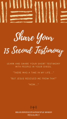 MAKE DISCIPLES: 15 SECOND TESTIMONY