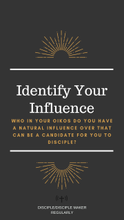 MAKE DISCIPLES: IDENTIFY INFLUENCE